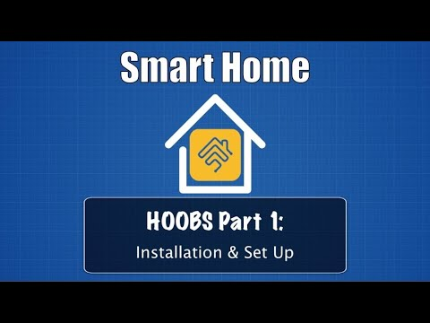 HOOBS Part 1: Installation and Set Up