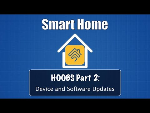 HOOBS Part 2: Device and Software Updates